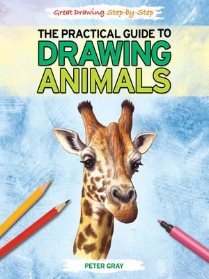cover image of The Practical Guide to Drawing Animals